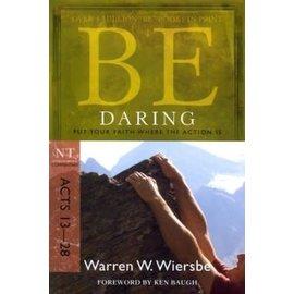 BE Daring: Acts 13-28 (Warren Wiersbe)
