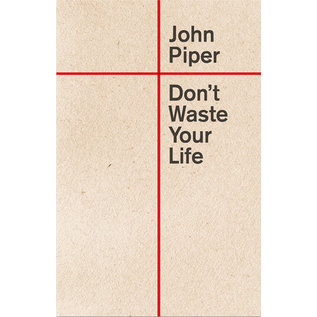 Don't Waste Your Life (John Piper), Paperback