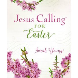 Jesus Calling for Easter (Sarah Young), Hardcover
