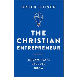 The Christian Entrepreneur (Brock Shinen), Hardcover