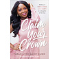 Claim Your Crown (Tarah-Lynn Saint-Elien), Paperback