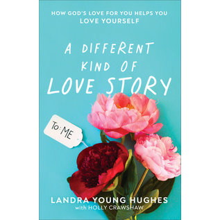 A Different Kind of Love Story (Landra Young Hughes, Holly Crawshaw), Paperback