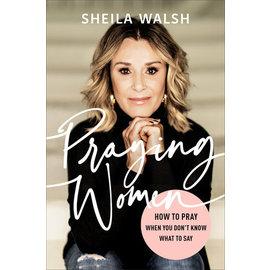 Praying Women (Sheila Walsh), Hardcover