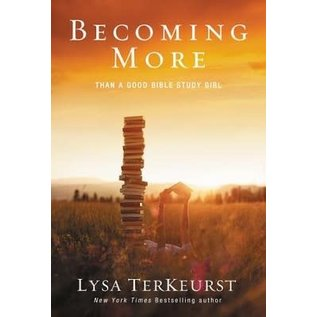 Becoming More (Lysa TerKeurst), Paperback