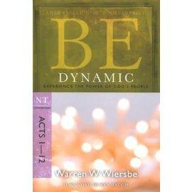 BE Dynamic: Acts 1-12 (Warren Wiersbe)