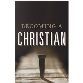 Good News Bulk Tracts: Becoming a Christian