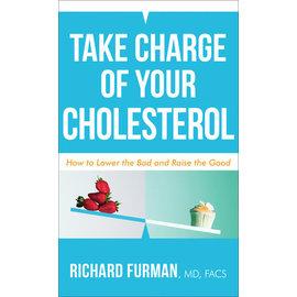 Take Charge of Your Cholesterol (Richard Fuhrman), Mass Market Paperback