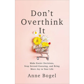 Don't Overthink It (Anne Bogel), Paperback