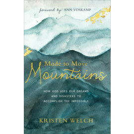 Made to Move Mountains (Kristen Welch), Paperback