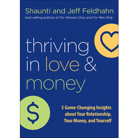 Thriving in Love and Money (Shaunti Feldhahn, Jeff Feldhahn), Hardcover