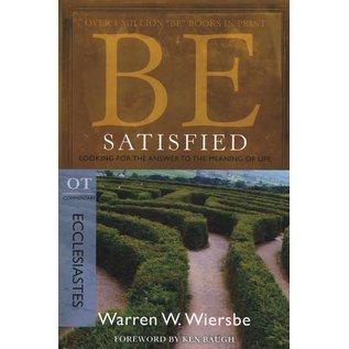 BE Satisfied: Ecclesiastes (Warren Wiersbe)