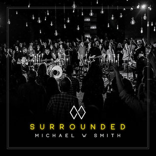 CD - Surrounded (Michael W Smith)