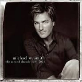 CD - The Second Decade, 1993-2003 (Michael W Smith)