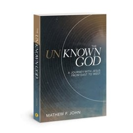 The Unknown God (Matthew P. John), Paperback