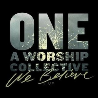 CD - We Believe Live (ONE A Worship Collective)