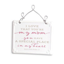 Plaque - I Love that You're My Mom