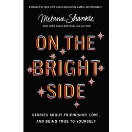 On the Bright Side (Melanie Shankle), Hardcover