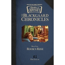 The Blackgaard Chronicles #4: Rook's Ruse (Phil Lollar), Hardcover
