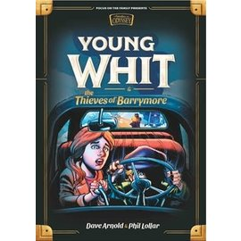 Young Whit #03: Young Whit and the Thieves of Barrymore (Dave Arnold, Phil Lollar), Hardcover