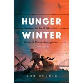 Hunger Winter: A World War II Novel (Rob Currie), Paperback