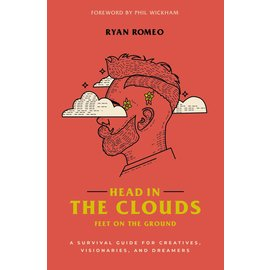 Head in the Clouds, Feet on the Ground (Ryan Romeo), Paperback
