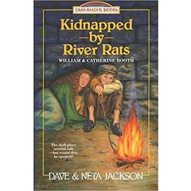 Kidnapped by River Rats: William and Catherine Booth (Dave Jackson, Neta Jackson), Paperback