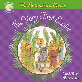 Berenstain Bears: The Very First Easter