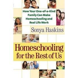 Homeschooling for the Rest of Us (Sonya Haskins)