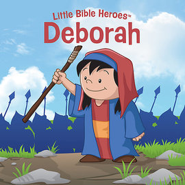 Little Bible Heroes: Deborah, Board Book