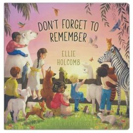 Don't Forget to Remember (Ellie Holcomb), Board Book