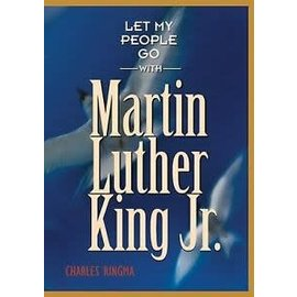 Let My People Go with Martin Luther King Jr (Charles Ringma)