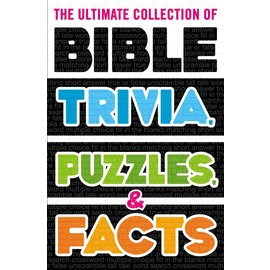 The Ultimate Collection of Bible Trivia, Puzzles, & Facts, Paperback