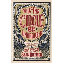 Will the Circle Be Unbroken (Sean Dietrich), Hardcover