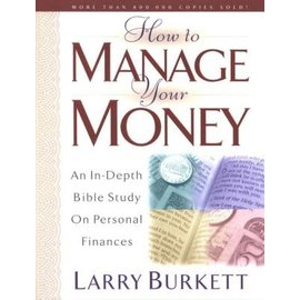 How To Manage Your Money (Larry Burkett), Paperback