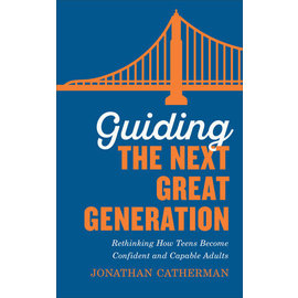Guiding the Next Great Generation (Jonathan Catherman), Paperback
