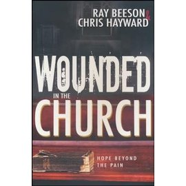 Wounded in the Church (Ray Beeson, Chris Hayward), Paperback
