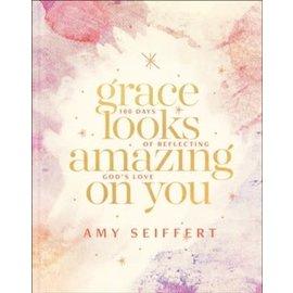 Grace Looks Amazing on You (Amy Seiffert), Hardcover