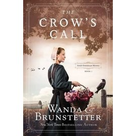 Amish Greenhouse Mystery #1: The Crow's Call (Wanda Brunstetter), Paperback