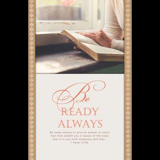 Bulletins: Evangelism, Be Ready Always (1 Peter 3:15B)