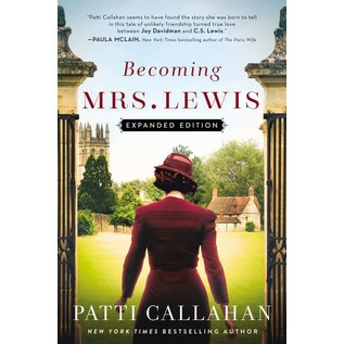 Becoming Mrs. Lewis, Expanded Edition (Patti Callahan), Paperback