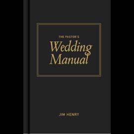 The Pastor's Wedding Manual (Jim Henry)