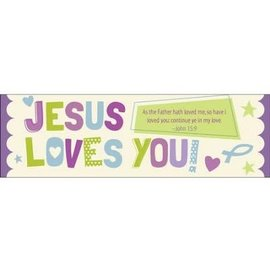 Bookmarks: Jesus Loves You (John 15:9 KJV) (Pack Of 25)