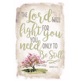 Plaque - The Lord will Fight for You