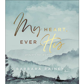 My Heart, Ever His (Barbara Rainey), Hardcover