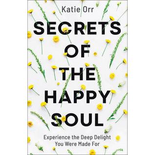 Secrets of the Happy Soul (Katie Orr), Paperback