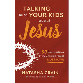 Talking with Your Kids about Jesus (Natasha Crain), Paperback