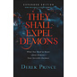 They Shall Expel Demons, Expanded Edition (Derek Prince), Paperback