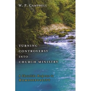 Turning Controversy into Church Ministry (W. P. Campbell), Paperback