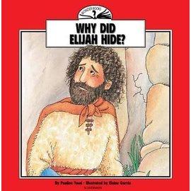Why Did Elijah Hide? (Wonder Bible Series)