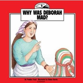 Why Was Deborah Mad? (Wonder Books Series)
